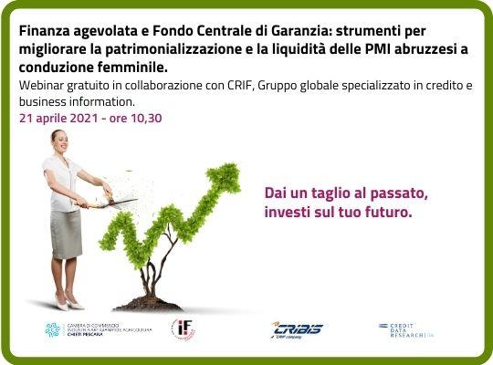 Finanza agevolata e Fondo Centrale di Garanzia: strumenti per migliorare la patrimonializzazione e la liquidità delle PMI abruzzesi a conduzione femminile.